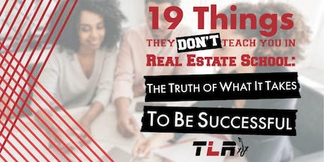 AGENT TRAINING: 19 Things They Don't Teach You in Real Estate School Presented by Steven Edwards tickets