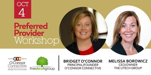 Preferred Provider Workshop with O'Connor Connective + The Utech Group