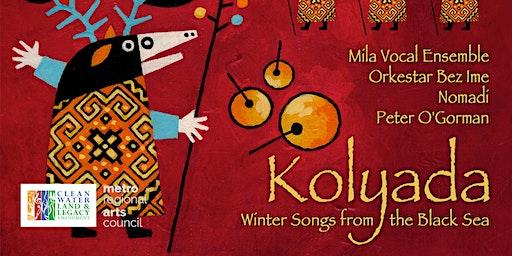 KOLYADA - WINTER SONGS FROM THE BLACK SEA