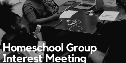 Homeschool Group Interest Meeting
