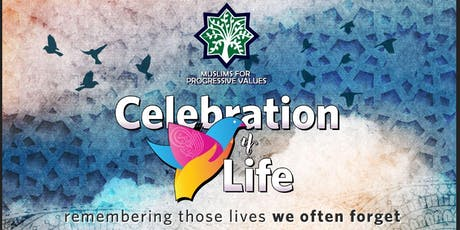 CELEBRATION OF LIFE 2019 tickets