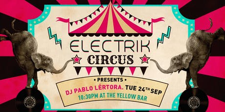 Electrik Circus - The Yellow Bar biglietti
