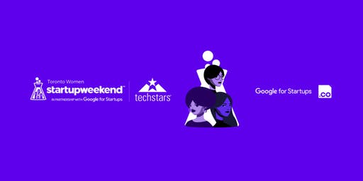 Techstars Startup Weekend Toronto Women 11/22 (54-hour event)