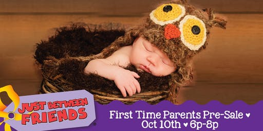 JBF Kids Consignment - First Time Parents PreSale