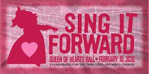 SING IT FORWARD:  QUEEN OF HEARTS BALL