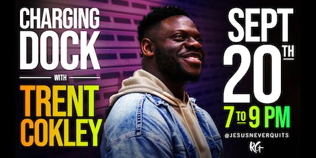CHARGING DOCK feat. TRENT COKLEY tickets