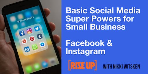 Basic Social Media Super Powers for Small Business