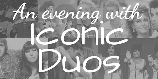 An Evening With Iconic Duos