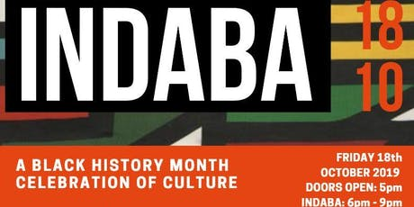 INDABA - BLACK HISTORY MONTH CELEBRATION OF CULTURE tickets