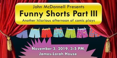 Funny Shorts Part III tickets