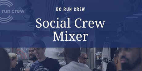 Social Crew Mixer with DC Run Crew tickets