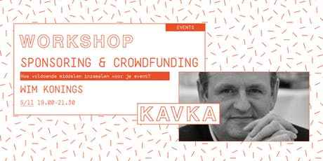 Workshop | Sponsoring & crowdfunding met Wim Konings tickets