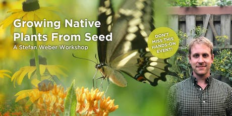 Growing Native Plants from Seed tickets