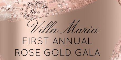 First Annual Villa Maria Gala tickets