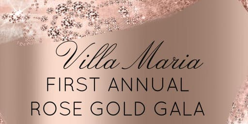 First Annual Villa Maria Gala