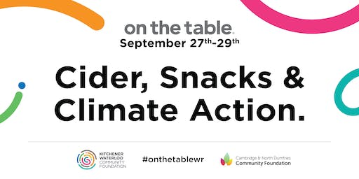 On The Table Waterloo Region – Cider, snacks and climate action