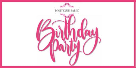 Boutique Babez Birthday Party tickets