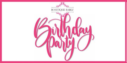 Boutique Babez Birthday Party