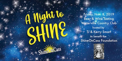 A Night to Shine: Beer & Wine Tasting to Benefit the ShineOnCass Foundation