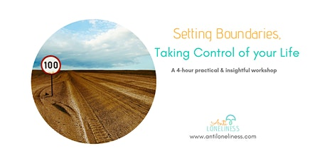 Setting Boundaries, Taking control of your life  tickets