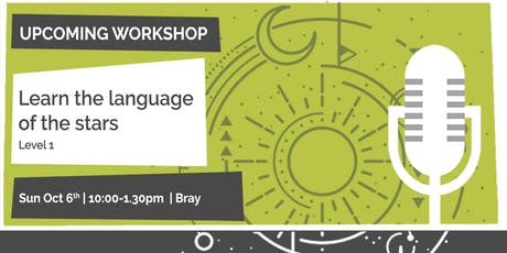 Learn the Language of the Stars, Bray tickets