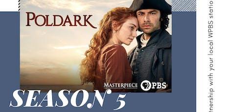 Poldark Season 5 Premiere! tickets