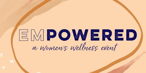 EmPowered: A Women's Wellness Event