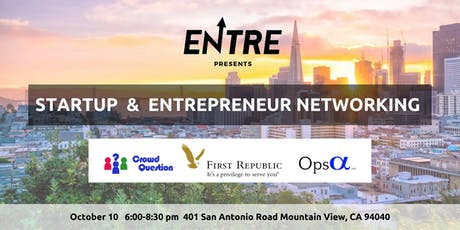 Startup & Entrepreneur Networking Event - Silicon Valley tickets
