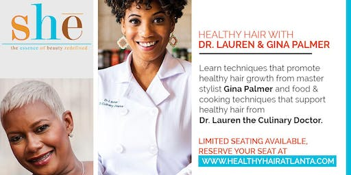 Healthy Hair with Dr. Lauren & Gina Palmer
