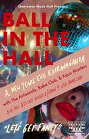 Ball in the Hall: A New Years Eve Extravaganza