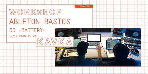 Workshop | Ableton Basics met DJ +BATTERY-