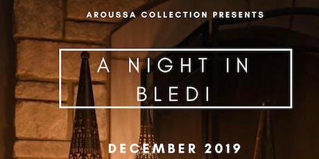 A Night in Bledi tickets