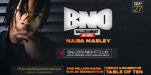 Naira Marley Live in Ballers Night Club Abuja  27th September