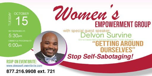 ABWA October Meeting - Getting Around Ourselves with Delvon Survine