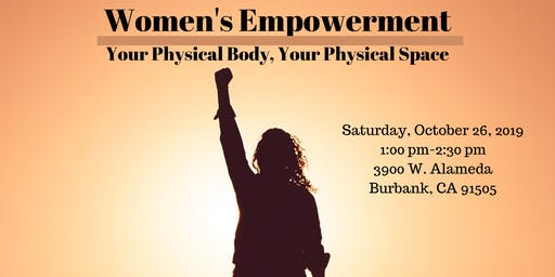Women's Empowerment: Your Physical Body, Your Physical Space
