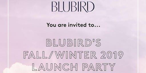 Blubird's Fall/Winter 2019 Launch Party