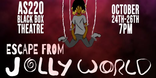 AS220 Youth presents Futureworlds 5: Escape from JollyWorld ENCORE