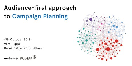 Audience Marketing Series: the audience-first approach to Campaign Planning tickets