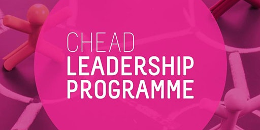 CHEAD Leadership Programme Seminar 7: People & Performance