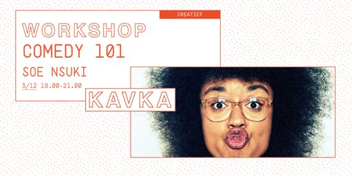 Workshop | Comedy 101 met Soe Nsuki