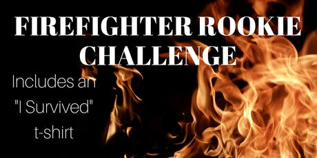 Firefighter Rookie Challenge - March 28, 2020 tickets