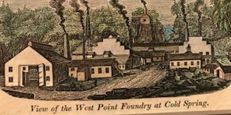 Guided Tour of the West Point Foundry - September 28, 2019 tickets