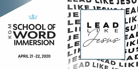 KGM School of Word Immersion 2020 tickets