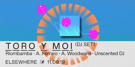 Toro Y Moi (DJ Set), RIOBAMBA, A. Ferraro, A. Woodward & Unscented DJ @ Elsewhere (Hall)