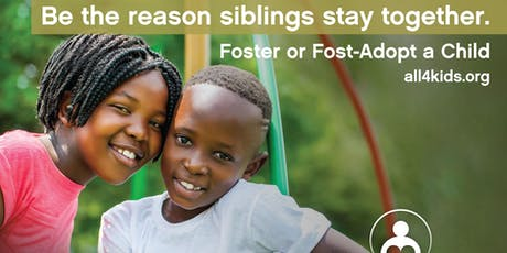 Become a Resource Parent. Foster or Foster-Adopt Siblings tickets