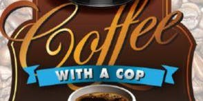 Copy of Coffee with a Cop