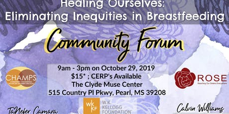 Mississippi Breastfeeding Community Forum   Healing Ourselves tickets
