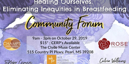 Mississippi Breastfeeding Community Forum | Healing Ourselves
