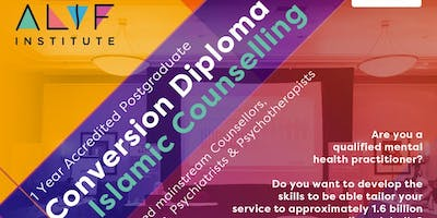 1 Year Accredited Postgraduate Conversion Diploma in Islamic Psychology & Counselling