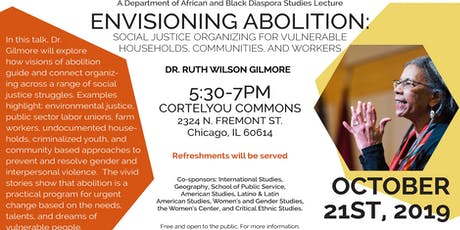 Lecture by RUTH WILSON GILMORE!  Envisioning Abolition: Social Justice Organizing for Vulnerable Households, Communities, and Workers tickets